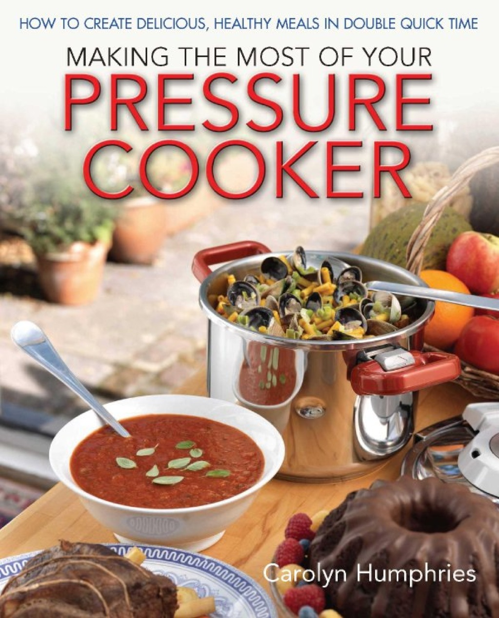 Making The Most Of Your Pressure Cooker (ebook)