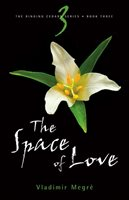 Space Of Love 2nd Ed