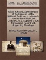 Dixsie Kirkland, Administratrix Of The Estate Of Leroy Kirkland, Petitioner, V. Missouri-kansas-texas Railroad Company. U.s. Supre