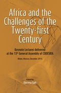 Africa And The Challenges Of The Twenty-first Century: Keynote Addresses Delivered At The 13th General Assembly Of Codesria