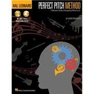 Hal Leonard Perfect Pitch Method: A Musician's Guide To Recognizing Pitches By Ear Book