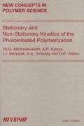 Stationary And Non-stationary Kinetics Of The Photoinitiated Polymerization
