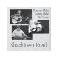 Norman Blake/Nancy Blake/Tut Taylor - Shacktown Road (Music CD)