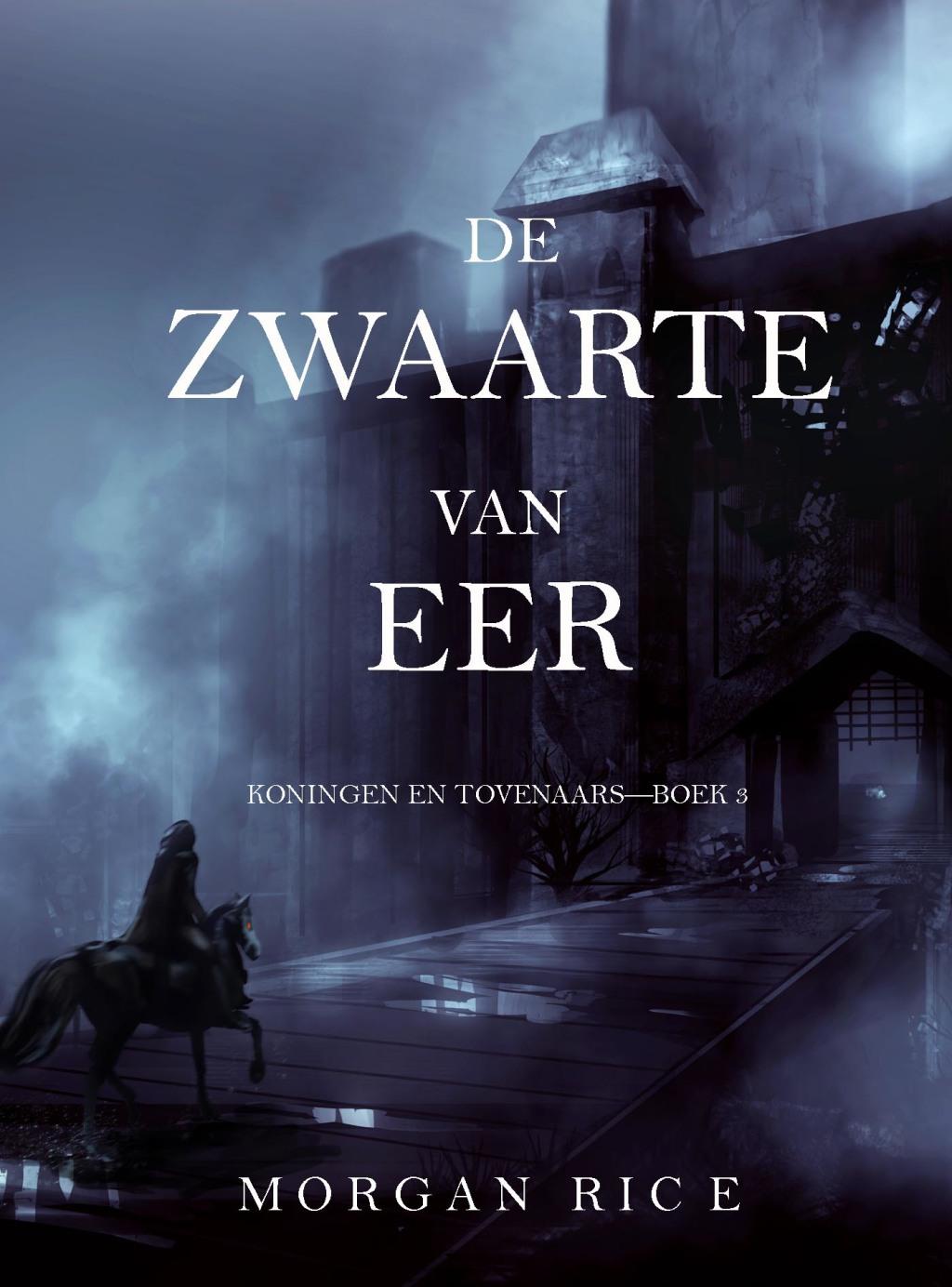 De Zwaarte Van Eer (koningen En Tovenaars—boek 3) (ebook)