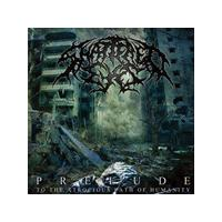 Shattered Eyes - Prelude (To the Atrocious Path of Humanity) (Music CD)