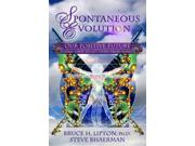Spontaneous Evolution 3