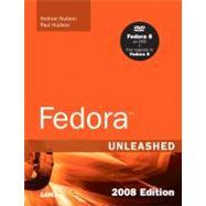Fedora Unleashed, 2008 Edition Covering Fedora 7 And Fedora 8