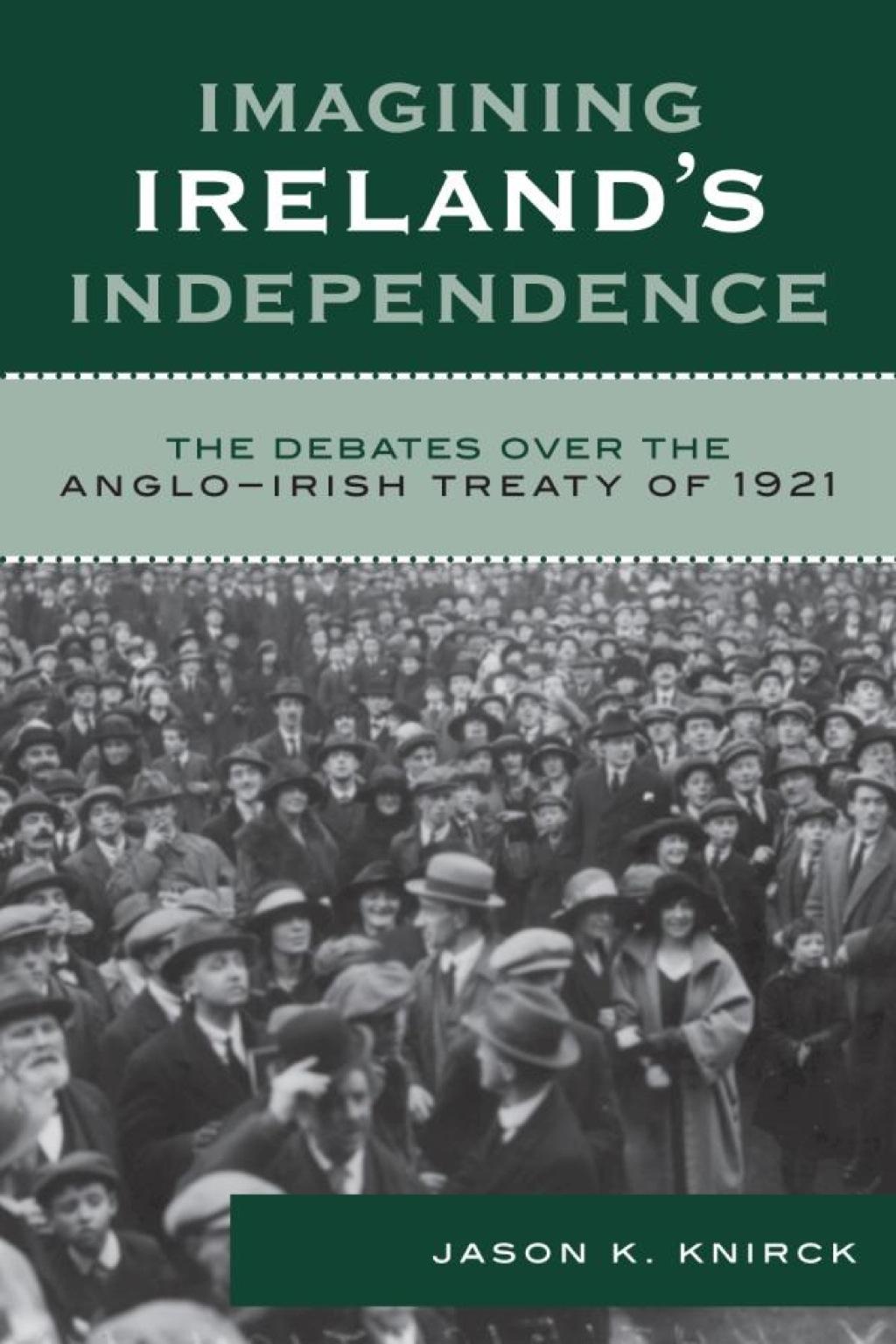 Imagining Ireland's Independence (ebook)