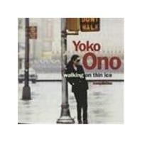 Yoko Ono - Walking On Thin Ice