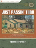 Like a well-crafted stage play, Just Passin' Thru delivers one suspenseful scene after another