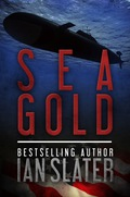 Espionage, murder, and intrigue meet the pitiless sea and the treasure it conceals in this wild action thriller from bestselling author Ian Slater
