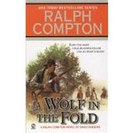 Ralph Compton a Wolf in the Fold