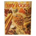 """""""Nesco How To Dry Foods by Deanna De Long Brand New, The Nesco HP-9 """"""""How to Dry Foods"""""""" is a cookbook written by home economist Deanna DeLong"""