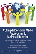 Cutting-edge Social Media Approaches To Business Education: Teaching With Linkedin, Facebook, Twitter, Second Life, And Blogs