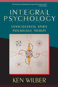 """The goal of an """"integral psychology"""" is to honor and embrace every legitimate aspect of human consciousness under one roof"""