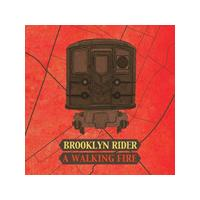 Brooklyn Rider - A Walking Fire (Music CD)