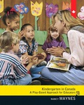 Kindergarten in Canada is designed to help early childhood educators create effective play-based learning environments for 4 and 5 year olds and addresses the transition across several provinces to publicly funded, coordinated early learning programs