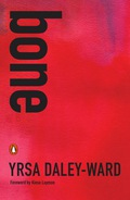 """""""yrsa daley-ward's bone is a symphony of breaking and mending"""