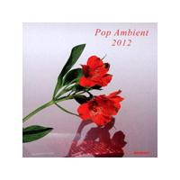 Various Artists - Pop Ambient 2012 (Music CD)