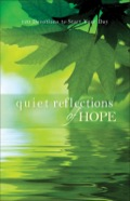 Quiet Reflections Of Hope
