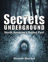 Secrets Underground: North America's Buried Past