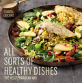All Sorts of Healthy Dishes features 96 delicious yet healthy recipes for family meals and entertaining