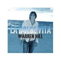 Warren Hill - La Dolce Vita [European Import]