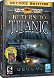 Hidden Mysteries: Return To Titanic - Burial At Sea, 100th Anniversary - Deluxe Edition