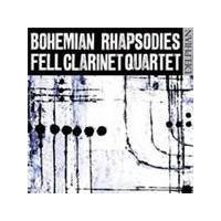 Fell Clarinet Quartet - Bohemian Rhapsodies (Music CD)
