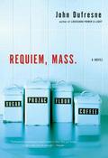 Requiem, Mass.: A Novel