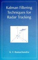 Kalman Filtering Techniques For Radar Tracking