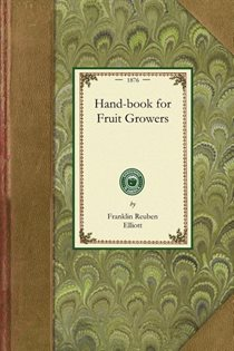 Hand-book For Fruit Growers
