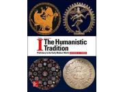 The Humanistic Tradition: Prehistory To The Early Modern World (the Humanistic Tradition)