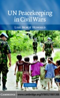 What determines success and failure in UN peacekeeping in civil wars?  Debunking the conventional wisdom that they habitually fail, in this 2007 book Lise Morjé Howard shows that the UN's record includes a number of important successful cases, where field missions have established autonomy from UN headquarters.