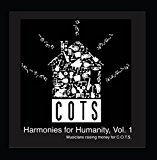 Cots: Harmonies for Humanity, Vol. 1