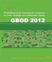 International Conference On Green Buildings And Optimization Design (gbod 2012) (2012)