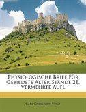 Physiologische Brief F�r Gebildete Alter St�nde 2e, Vermehrte Aufl