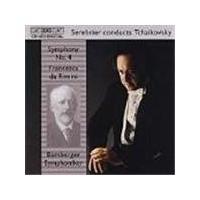 Tchaikovsky: Symphony No 4; Francesca da Rimini