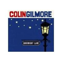 Colin Gilmore - Goodnight Lane (Music CD)