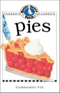 Any way you slice it, our Pies cookbooklet is sure to please every pie-lover's appetite! We've gathered all our favorite recipes including mile-high strawberry pie, maple walnut pie, chocolate silk pie, key lime pie, apple pie in a jar and, of course, old-fashioned gooseberry pie
