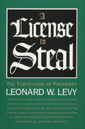 A License To Steal: The Forfeiture Of Property