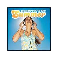 Various Artists - Soundtrack To The Summer (Music CD)