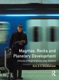 Magmas, Rocks And Planetary Development