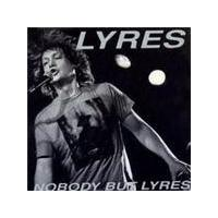 Lyres (The) - Nobody But Lyers (Music CD)