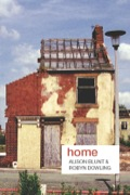 'Home' is a significant geographical and social concept