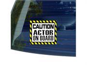 Caution Actor On Board Sticker - 5