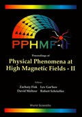 Physical Phenomena At High Magnetic Fields Ii