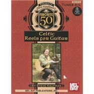 Steve Kaufman's Favorite 50 Celtic Reels A-l For Guitar   Online Audio