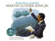 Peaceful Leader: Martin Luther King Jr. (america's Leaders)