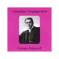 Georges Baklanoff - Op Arias